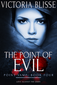The Point of Evil (Point Vamp Book 4)