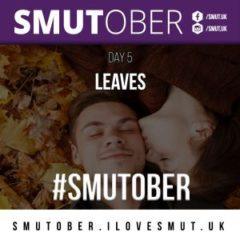 Leaves #Smutober