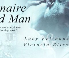 New Release: The Billionaire and the Wild Man by Lucy Felthouse and Victoria Blisse #contemporary #erotic romance @CW1985
